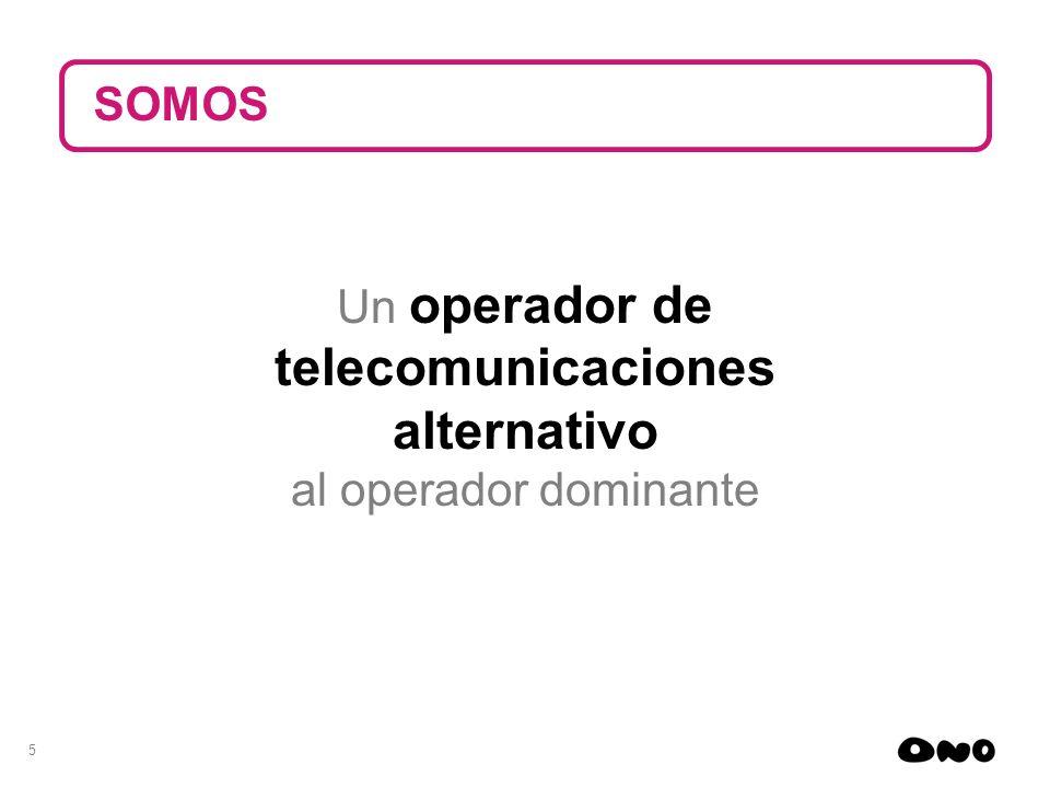 5 Un operador de telecomunicaciones alternativo al operador dominante SOMOS