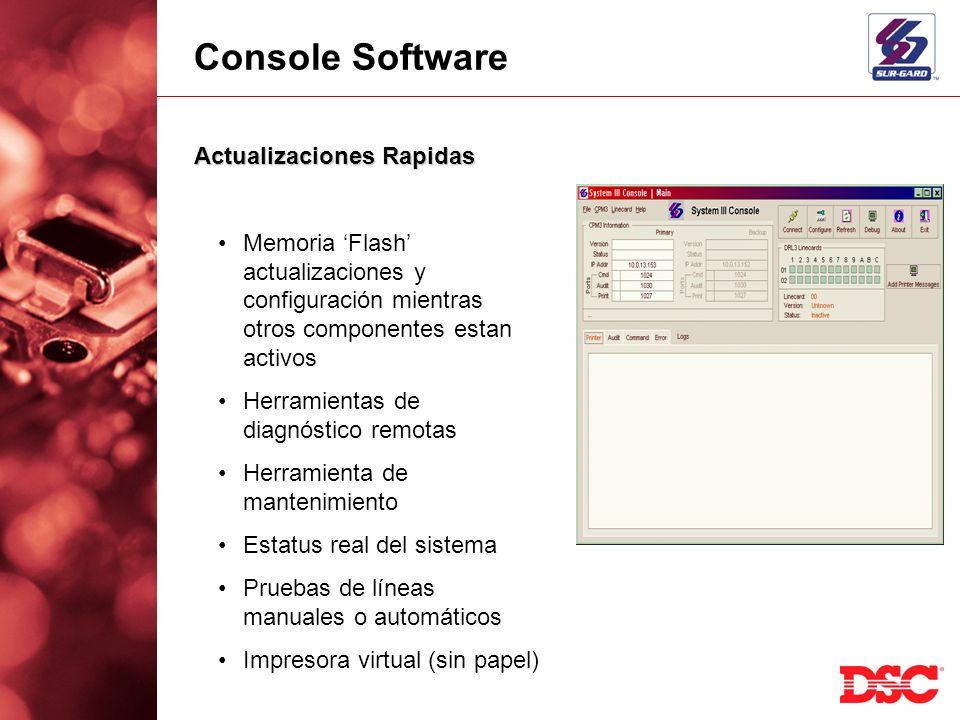 Console Software Actualizaciones Rapidas Memoria Flash actualizaciones y configuración mientras otros componentes estan activos Herramientas de diagnó
