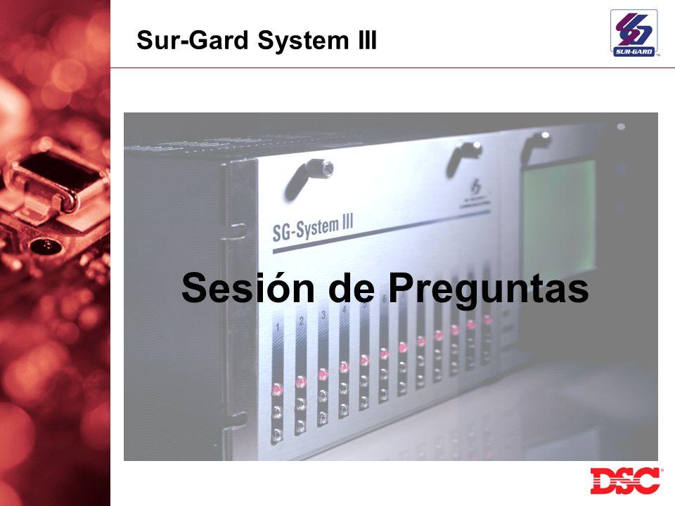 Sur-Gard System III Sesión de Preguntas
