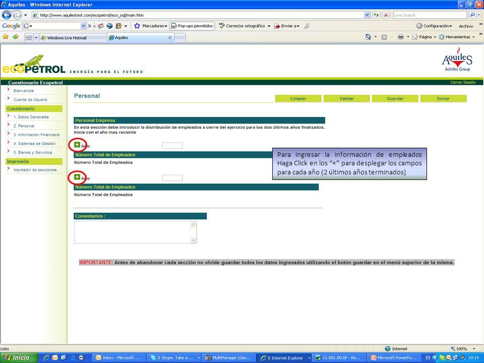Para ingresar la información de empleados Haga Click en los + para desplegar los campos para cada año (2 últimos años terminados)