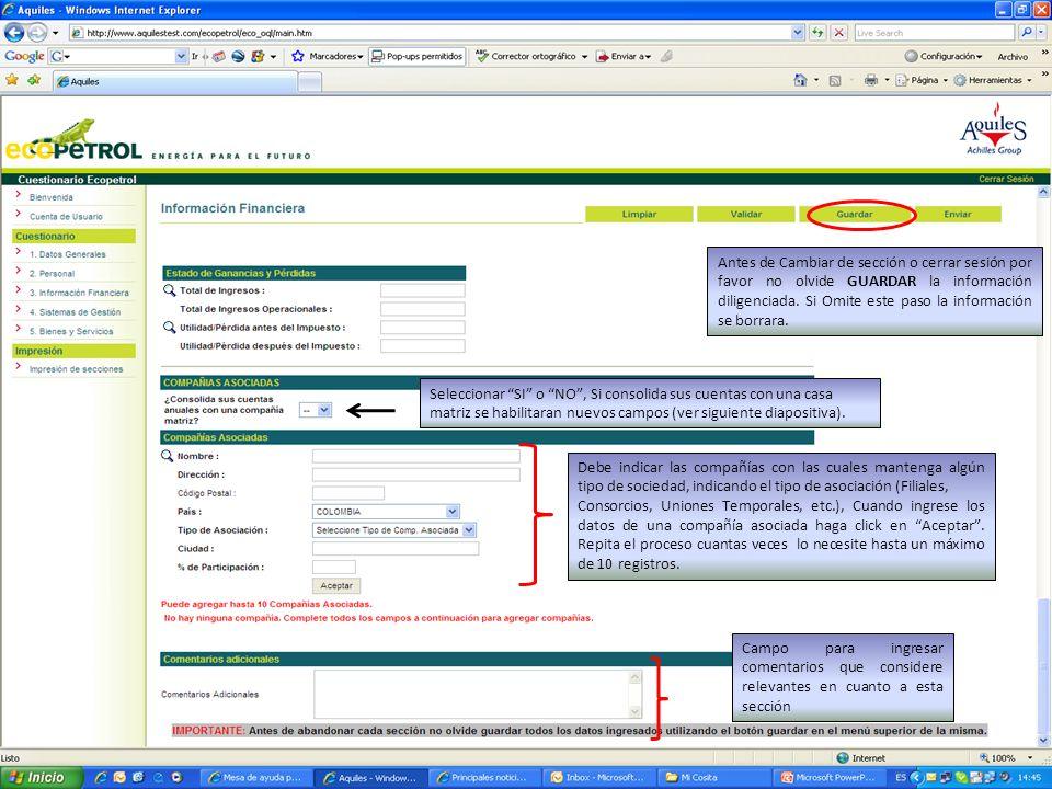Seleccionar SI o NO, Si consolida sus cuentas con una casa matriz se habilitaran nuevos campos (ver siguiente diapositiva). Debe indicar las compañías
