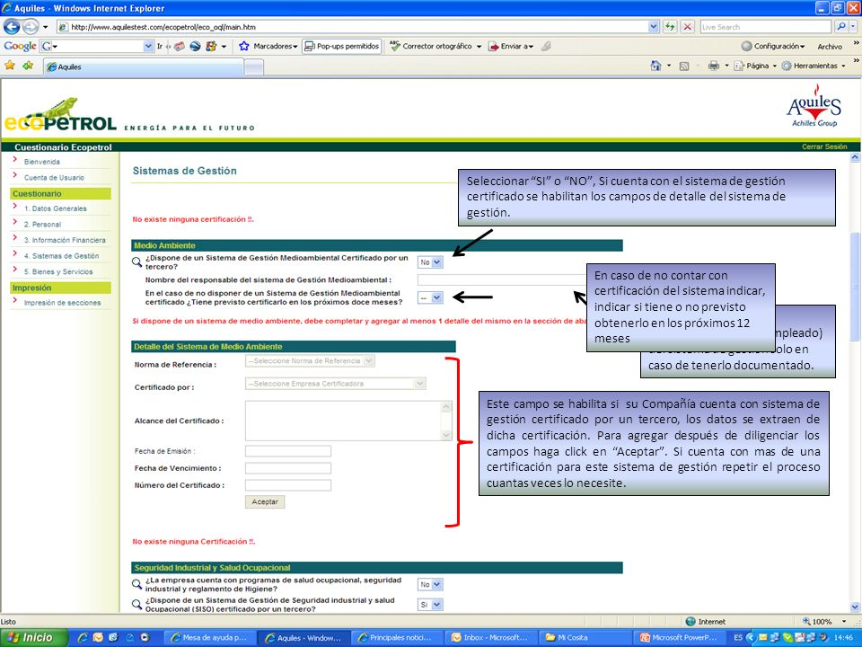 Seleccionar SI o NO, Si cuenta con el sistema de gestión certificado se habilitan los campos de detalle del sistema de gestión.