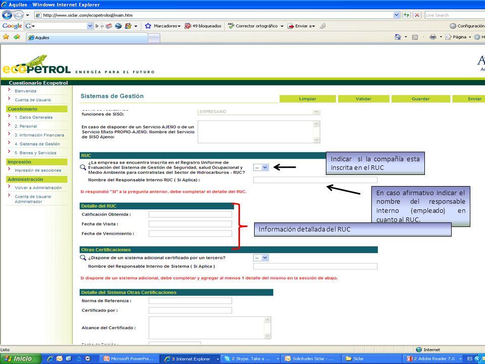 Indicar si la compañía esta inscrita en el RUC En caso afirmativo indicar el nombre del responsable interno (empleado) en cuanto al RUC. Información d