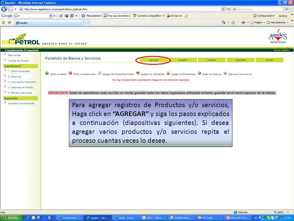 Para agregar registros de Productos y/o servicios, Haga click en AGREGAR y siga los pasos explicados a continuación (diapositivas siguientes).