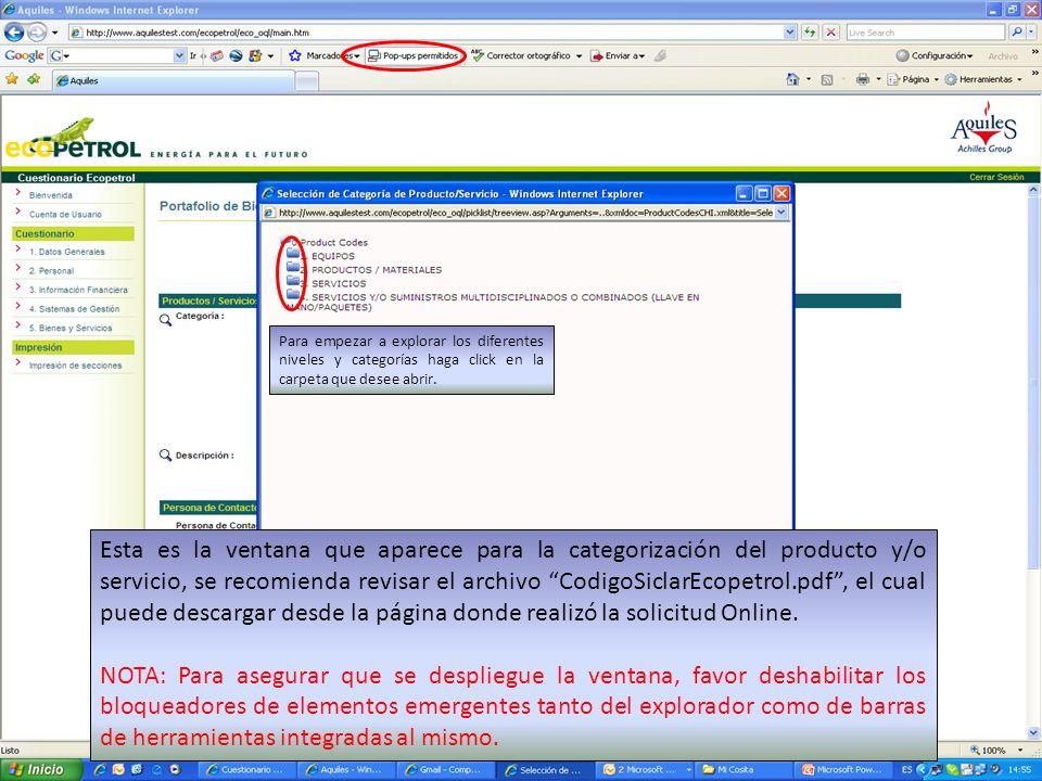 Esta es la ventana que aparece para la categorización del producto y/o servicio, se recomienda revisar el archivo CodigoSiclarEcopetrol.pdf, el cual puede descargar desde la página donde realizó la solicitud Online.