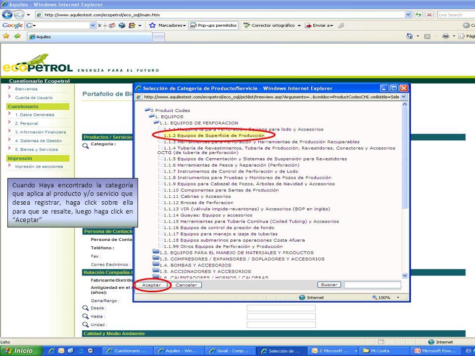 Cuando Haya encontrado la categoría que aplica al producto y/o servicio que desea registrar, haga click sobre ella para que se resalte, luego haga click en Aceptar