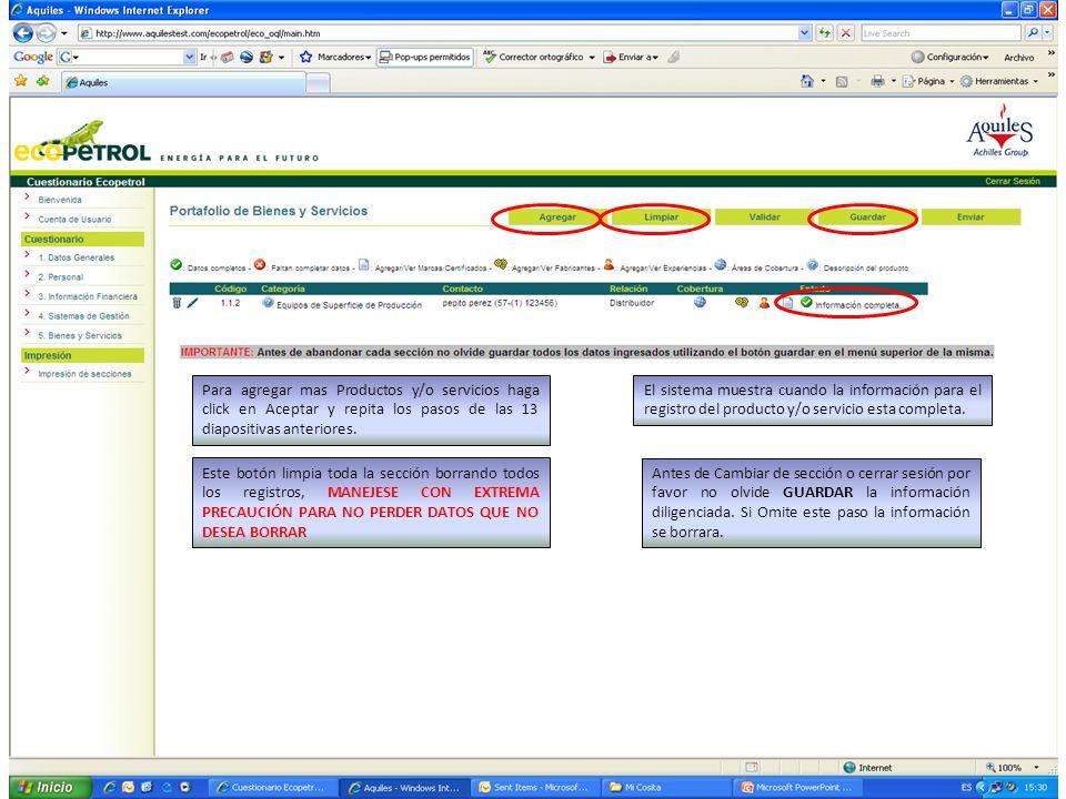 El sistema muestra cuando la información para el registro del producto y/o servicio esta completa. Para agregar mas Productos y/o servicios haga click