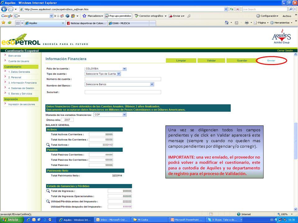 IMPORTANTE: una vez enviado, el proveedor no podrá volver a modificar el cuestionario, este pasa a custodia de Aquiles y su departamento de registro para el proceso de Validación.
