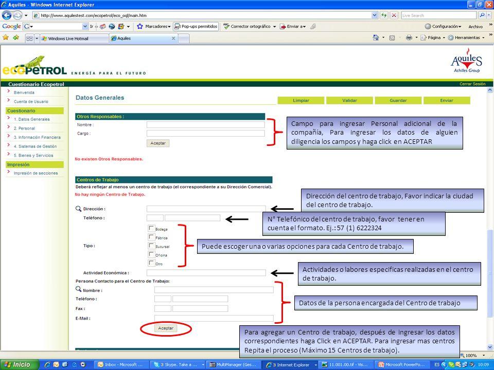 Campo para ingresar Personal adicional de la compañía, Para ingresar los datos de alguien diligencia los campos y haga click en ACEPTAR Puede escoger una o varias opciones para cada Centro de trabajo.