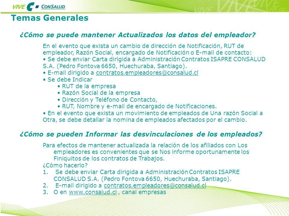 Temas Generales ¿Cómo se pueden Informar las desvinculaciones de los empleados? Para efectos de mantener actualizada la relación de los afiliados con
