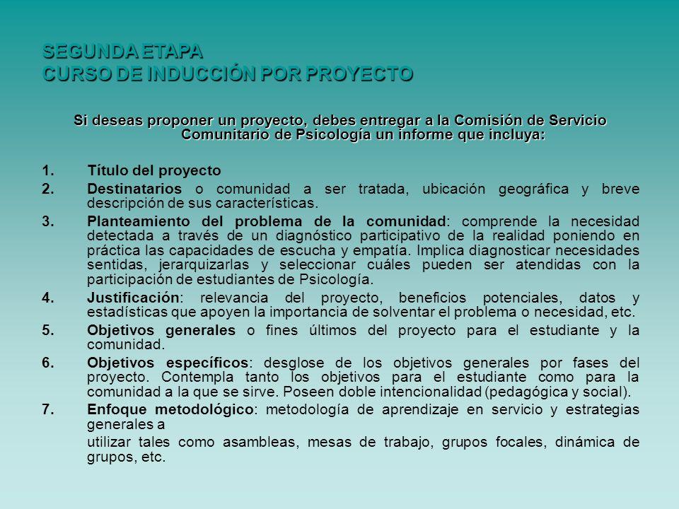 Si deseas proponer un proyecto, debes entregar a la Comisión de Servicio Comunitario de Psicología un informe que incluya: 1.Título del proyecto 2.Des