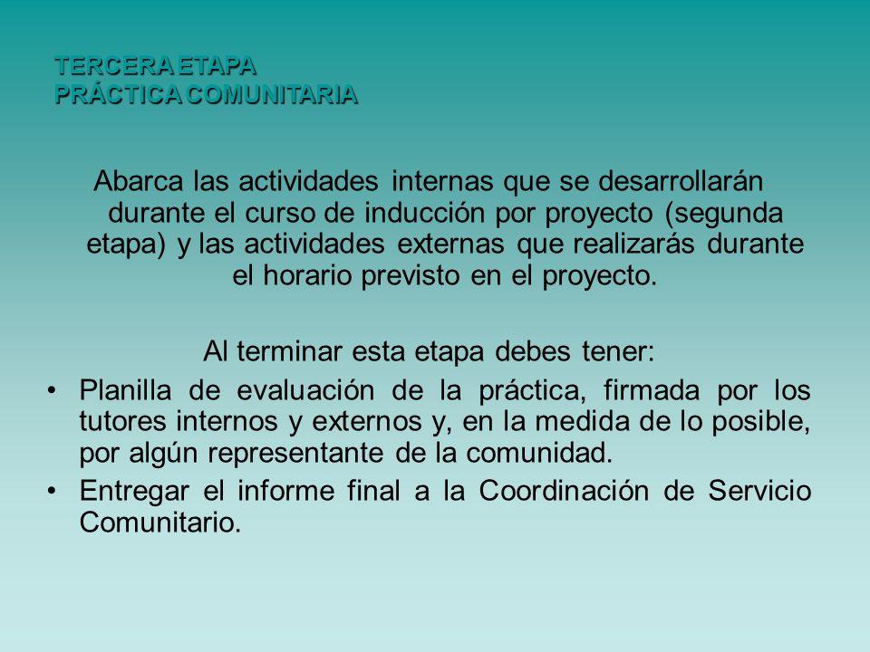 Abarca las actividades internas que se desarrollarán durante el curso de inducción por proyecto (segunda etapa) y las actividades externas que realiza