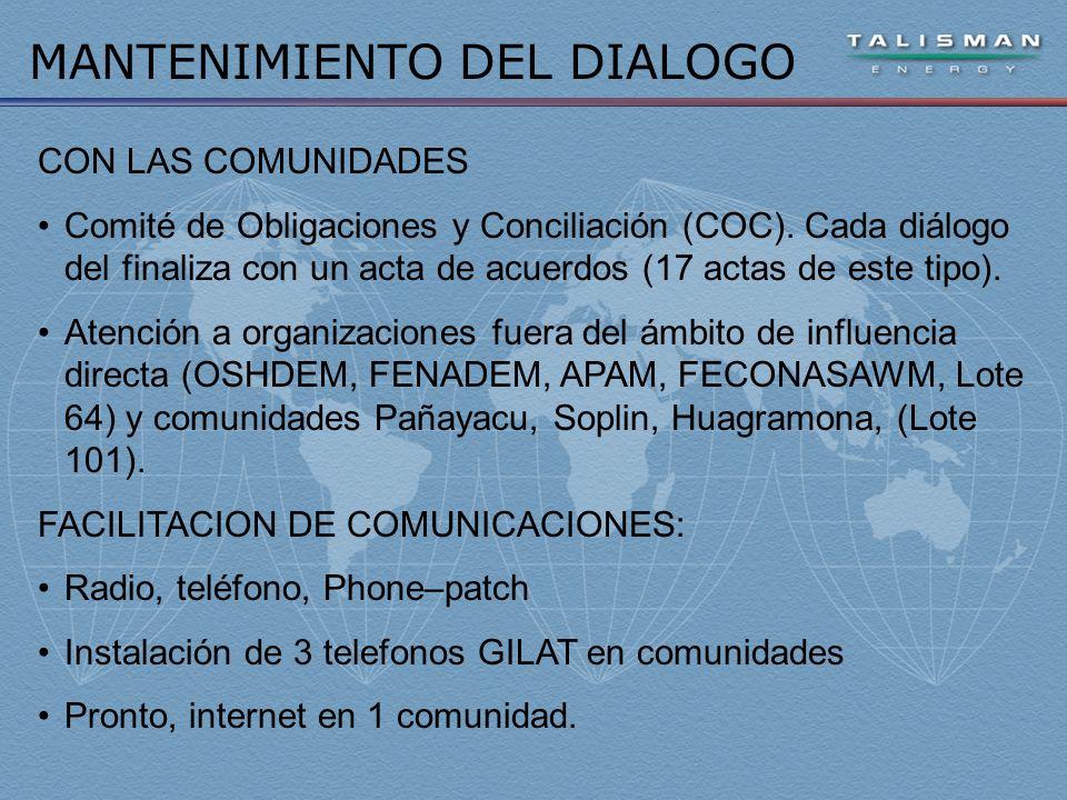MANTENIMIENTO DEL DIALOGO CON LAS COMUNIDADES Comité de Obligaciones y Conciliación (COC).