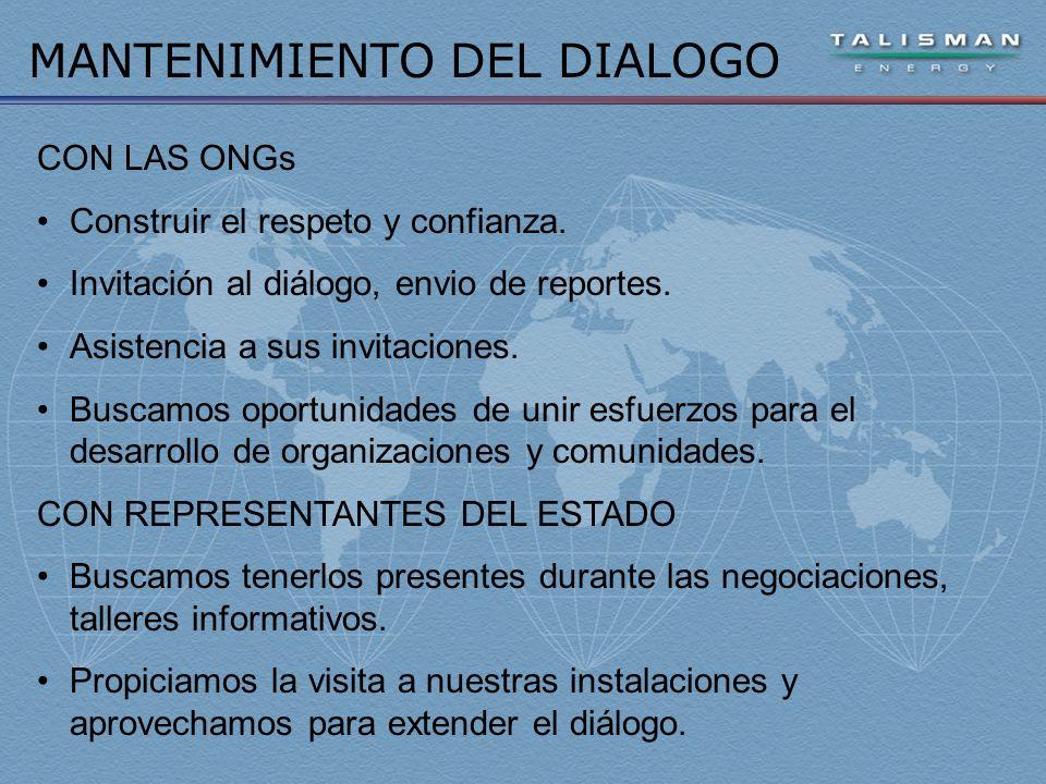 MANTENIMIENTO DEL DIALOGO CON LAS ONGs Construir el respeto y confianza.