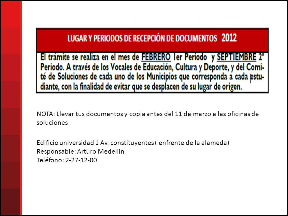 NOTA: Llevar tus documentos y copia antes del 11 de marzo a las oficinas de soluciones Edificio universidad 1 Av. constituyentes ( enfrente de la alam