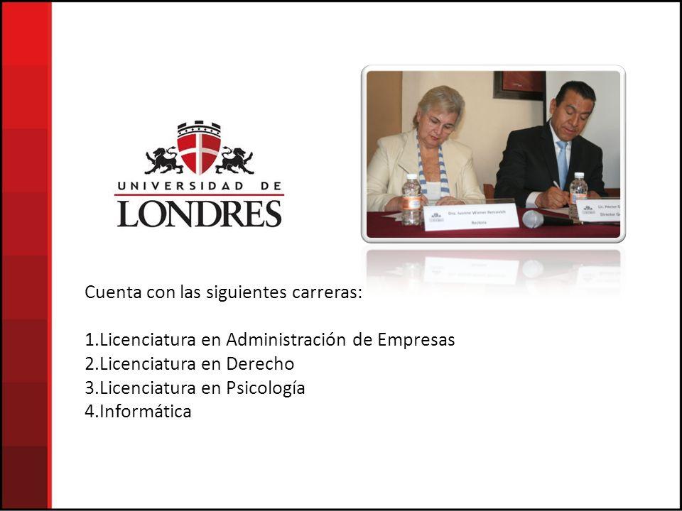 Cuenta con las siguientes carreras: 1.Licenciatura en Administración de Empresas 2.Licenciatura en Derecho 3.Licenciatura en Psicología 4.Informática