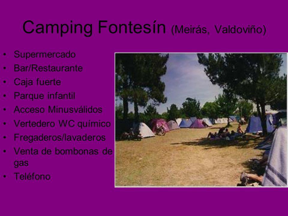 Camping Fontesín (Meirás, Valdoviño) Supermercado Bar/Restaurante Caja fuerte Parque infantil Acceso Minusválidos Vertedero WC químico Fregaderos/lavaderos Venta de bombonas de gas Teléfono