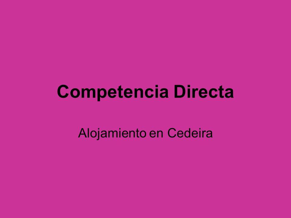 Competencia Directa Alojamiento en Cedeira