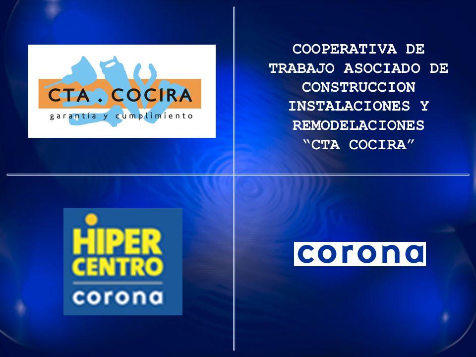 COOPERATIVA DE TRABAJO ASOCIADO DE CONSTRUCCION INSTALACIONES Y REMODELACIONES CTA COCIRA