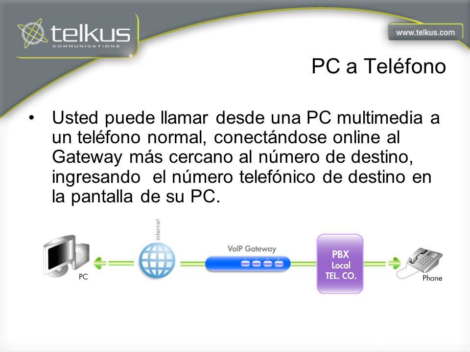 PC a Teléfono Usted puede llamar desde una PC multimedia a un teléfono normal, conectándose online al Gateway más cercano al número de destino, ingresando el número telefónico de destino en la pantalla de su PC.