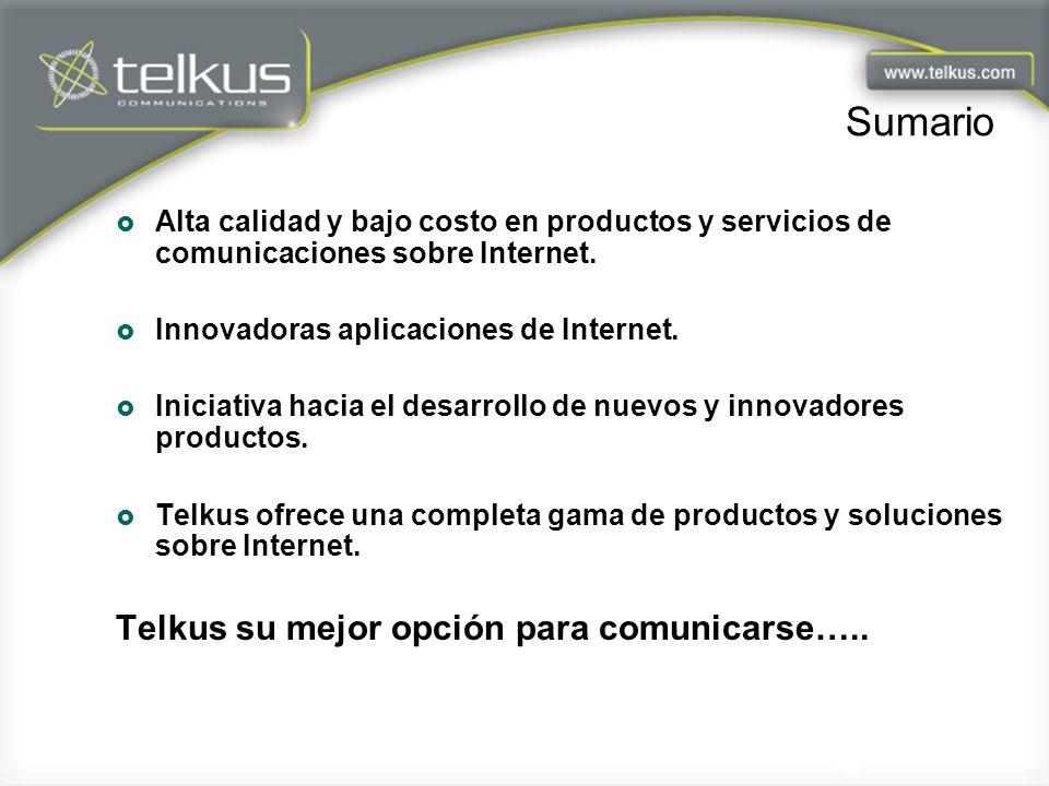 Sumario Alta calidad y bajo costo en productos y servicios de comunicaciones sobre Internet. Innovadoras aplicaciones de Internet. Iniciativa hacia el