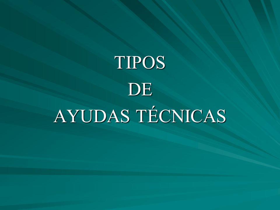 TIPOSDE AYUDAS TÉCNICAS