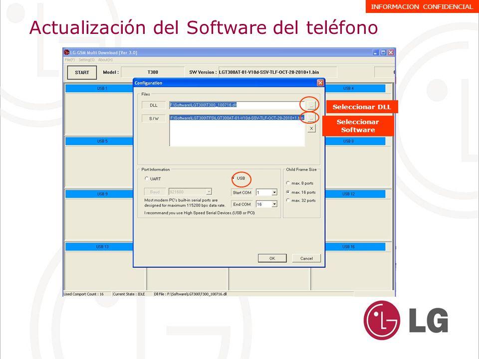 Actualización del Software del teléfono INFORMACION CONFIDENCIAL Seleccionar DLL Seleccionar Software