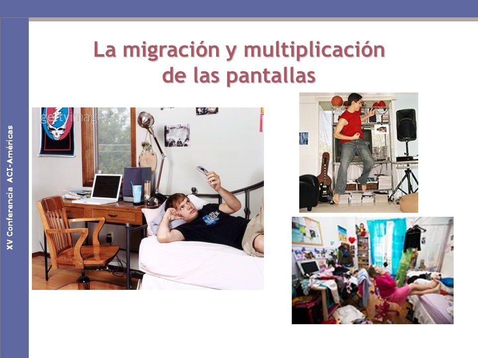 Nuevas claves culturales en la Sociedad de la Comunicación La migración y multiplicación de las pantallas Primeras Jornadas Nacionales de EducaRedXV Conferencia ACI-Américas