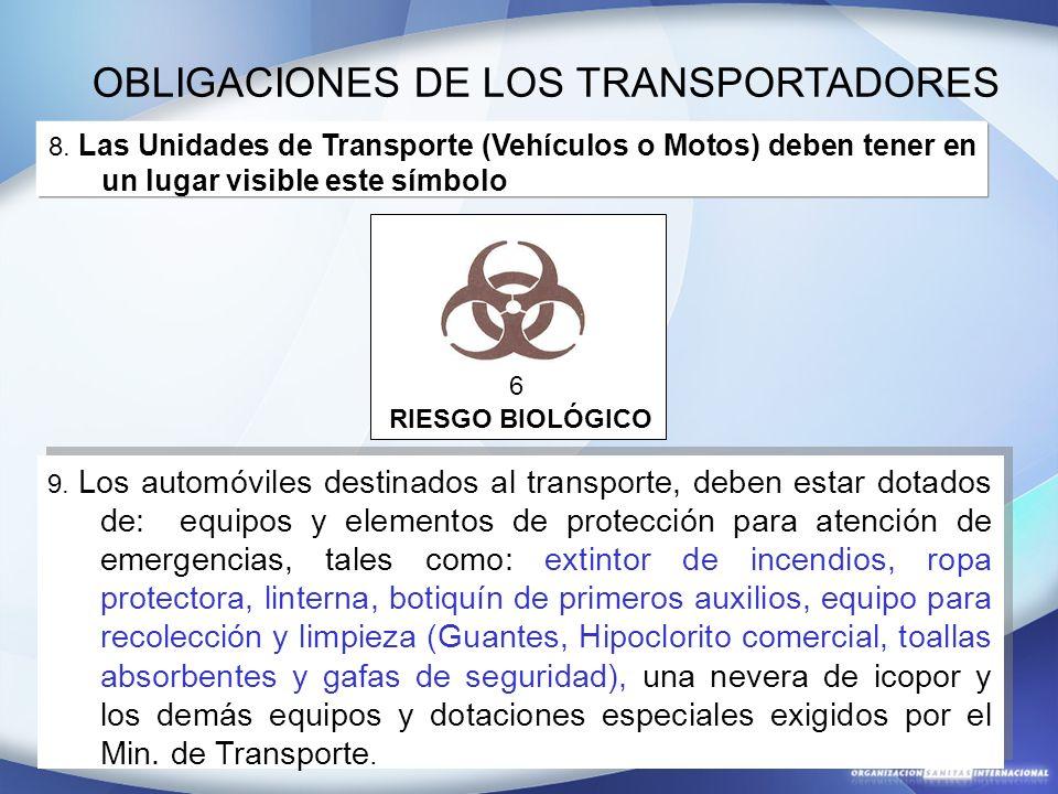 8. Las Unidades de Transporte (Vehículos o Motos) deben tener en un lugar visible este símbolo 9. Los automóviles destinados al transporte, deben esta