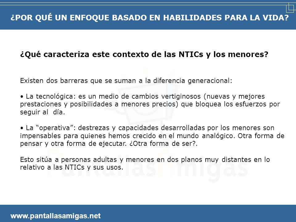 BREVE PRESENTACIÓN DE LA INICIATIVA www.pantallasamigas.net PantallasAmigas procura un uso seguro y saludable de las nuevas tecnologías por parte de l