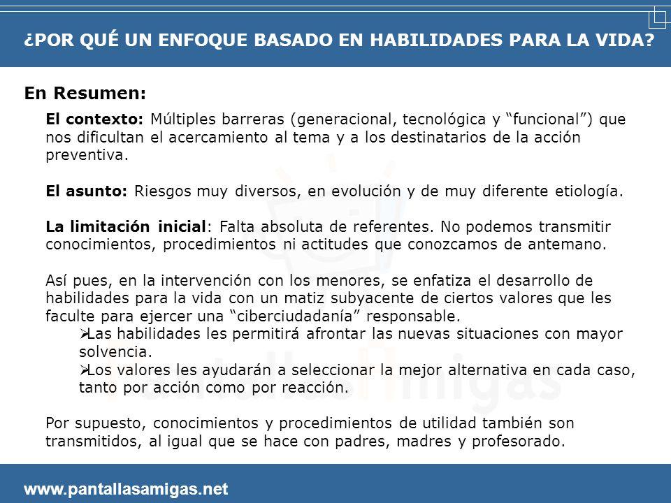 www.pantallasamigas.net Limitaciones para la acción preventiva basada en lo propio. Consejos de seguridad y salud para: Cruzar la carretera. Comer de
