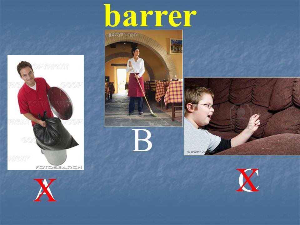 barrer A B C X X