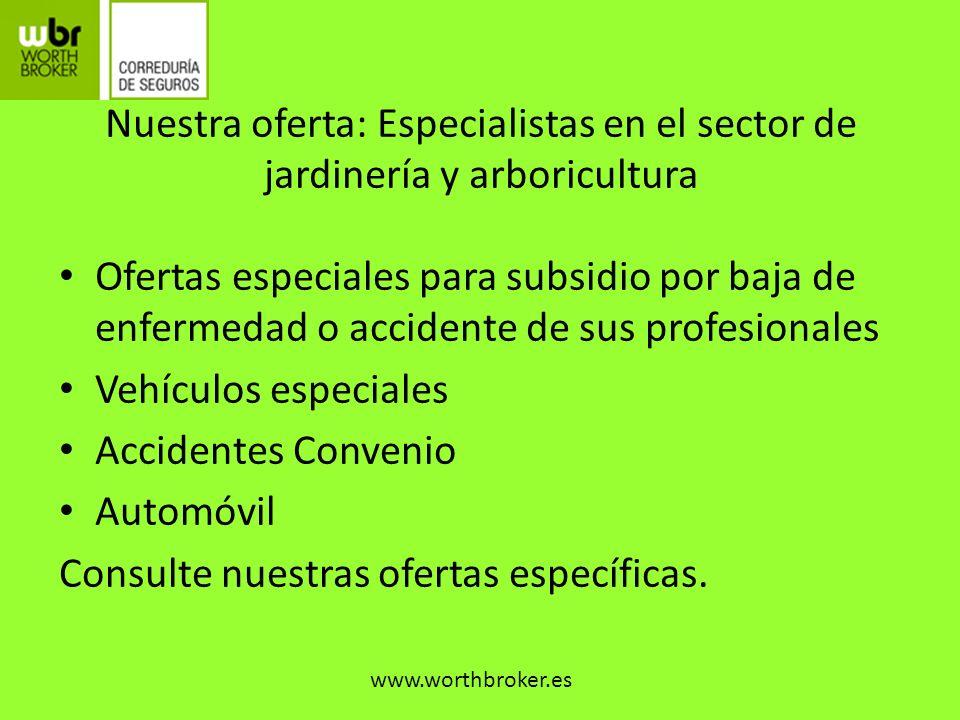 Ofertas especiales para subsidio por baja de enfermedad o accidente de sus profesionales Vehículos especiales Accidentes Convenio Automóvil Consulte n