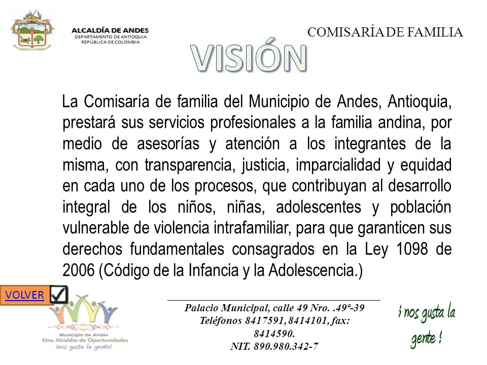 La Comisaría de familia del Municipio de Andes, Antioquia, prestará sus servicios profesionales a la familia andina, por medio de asesorías y atención