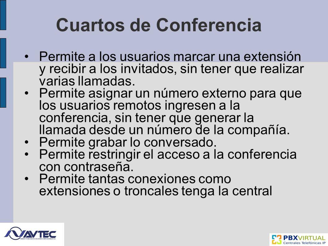 Cuartos de Conferencia Permite a los usuarios marcar una extensión y recibir a los invitados, sin tener que realizar varias llamadas.