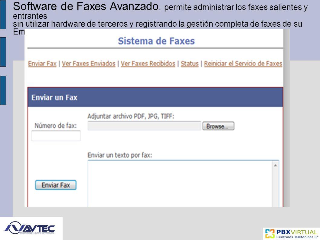 Software de Faxes Avanzado, permite administrar los faxes salientes y entrantes sin utilizar hardware de terceros y registrando la gestión completa de faxes de su Empresa