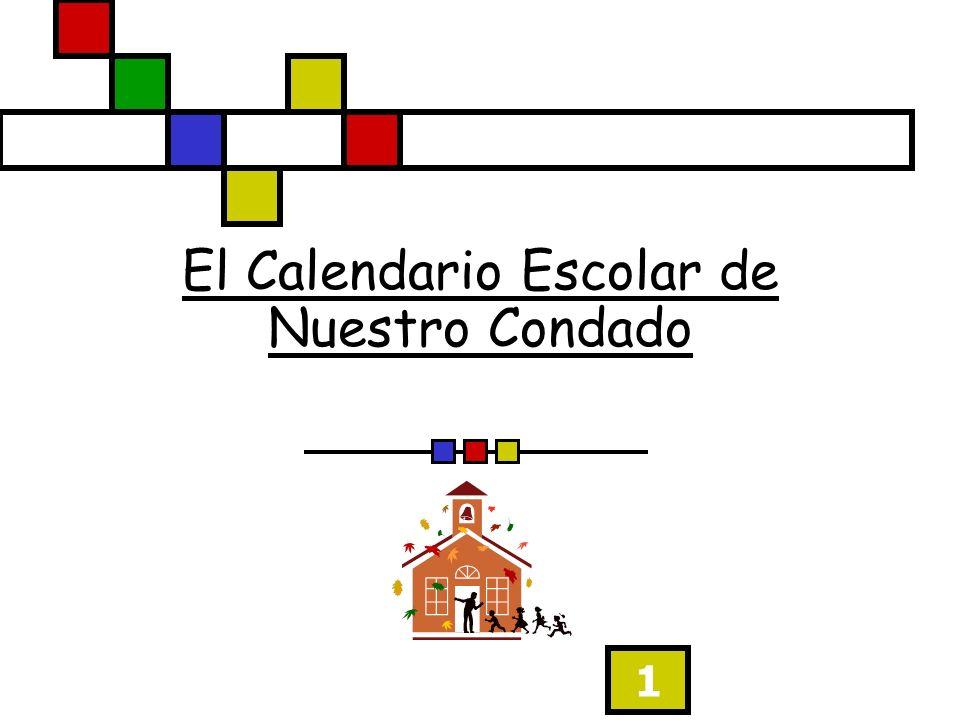 1 El Calendario Escolar de Nuestro Condado