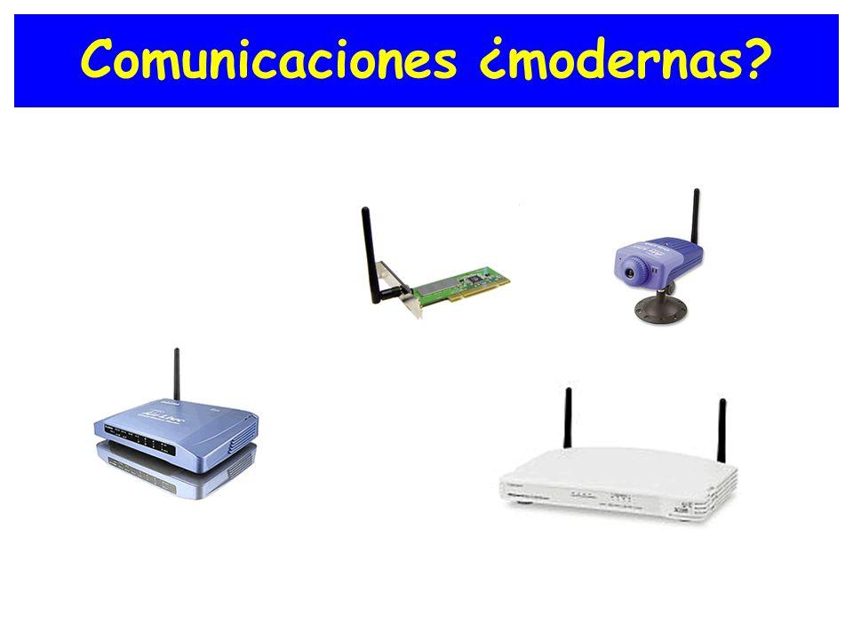 Comunicaciones ¿modernas?