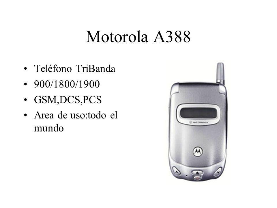 Motorola A388 Teléfono TriBanda 900/1800/1900 GSM,DCS,PCS Area de uso:todo el mundo