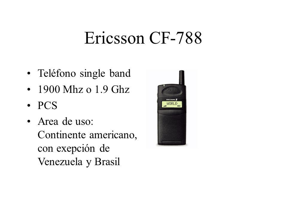 Ericsson CF-788 Teléfono single band 1900 Mhz o 1.9 Ghz PCS Area de uso: Continente americano, con exepción de Venezuela y Brasil