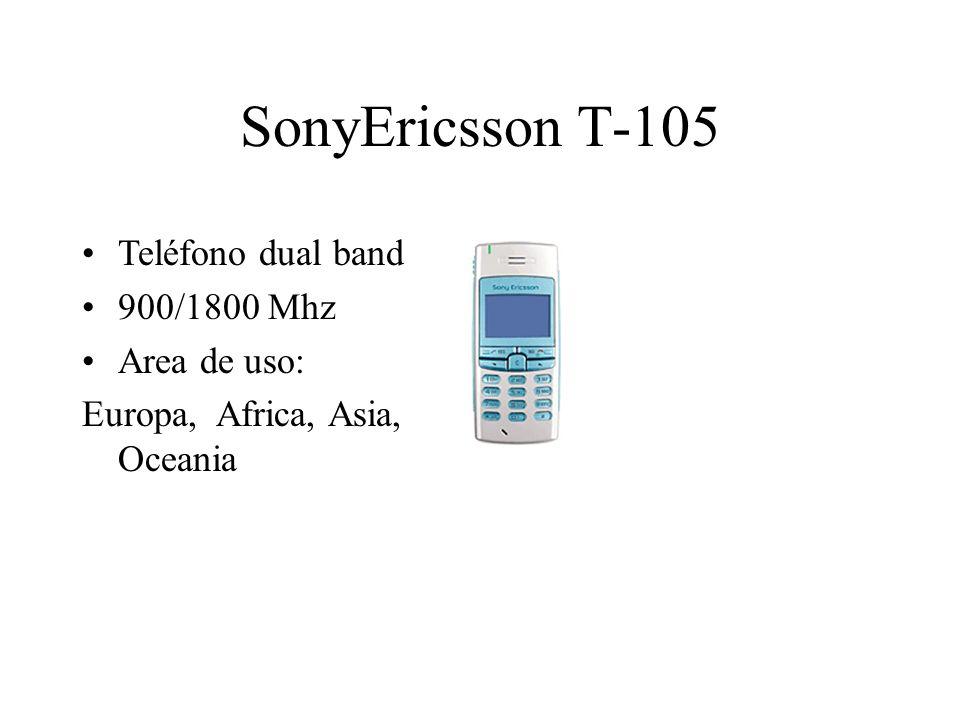 SonyEricsson T-105 Teléfono dual band 900/1800 Mhz Area de uso: Europa, Africa, Asia, Oceania