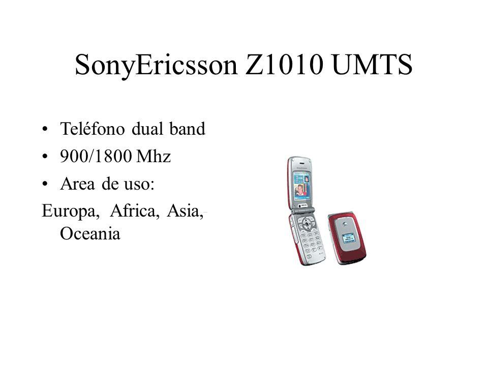 SonyEricsson Z1010 UMTS Teléfono dual band 900/1800 Mhz Area de uso: Europa, Africa, Asia, Oceania