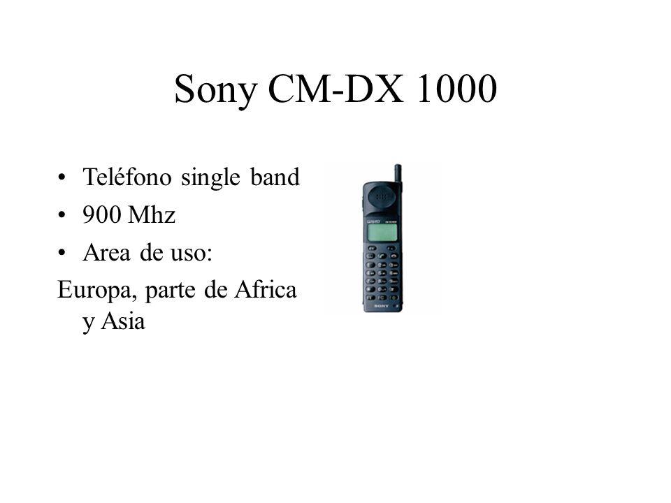 Sony CM-DX 1000 Teléfono single band 900 Mhz Area de uso: Europa, parte de Africa y Asia