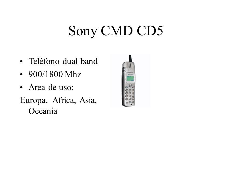 Sony CMD CD5 Teléfono dual band 900/1800 Mhz Area de uso: Europa, Africa, Asia, Oceania