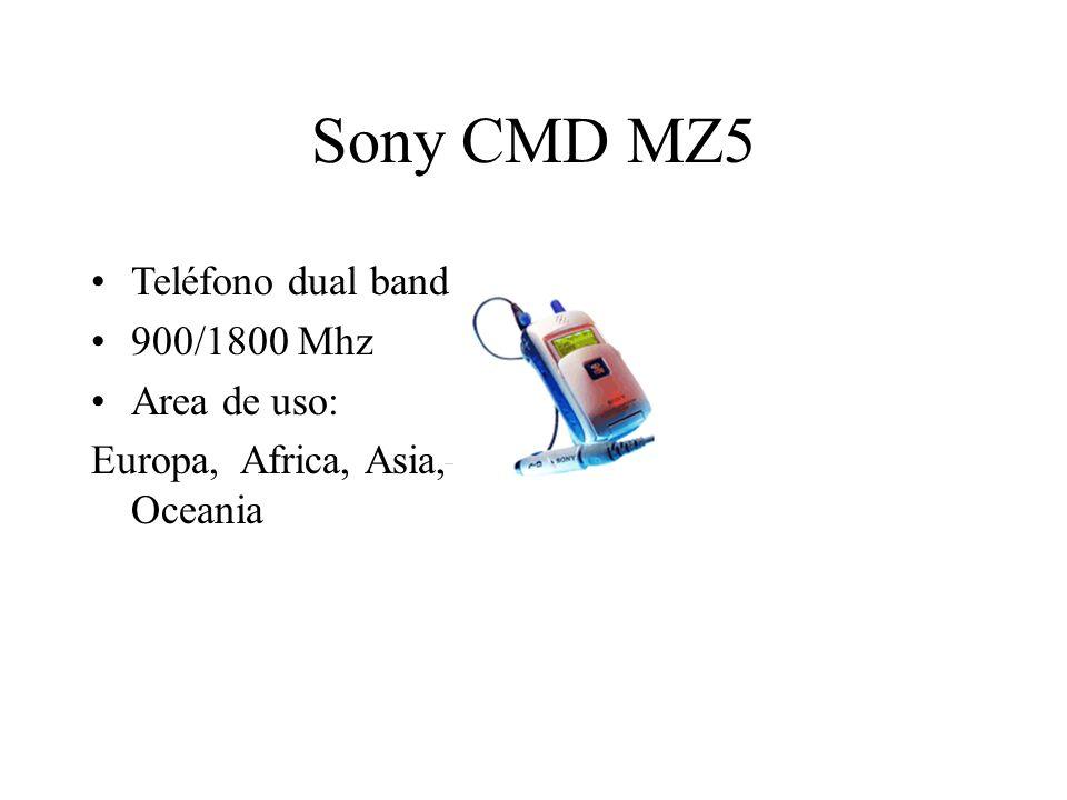 Sony CMD MZ5 Teléfono dual band 900/1800 Mhz Area de uso: Europa, Africa, Asia, Oceania