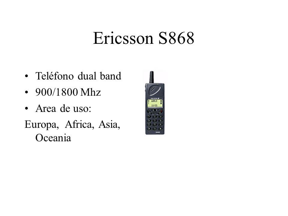 Ericsson S868 Teléfono dual band 900/1800 Mhz Area de uso: Europa, Africa, Asia, Oceania