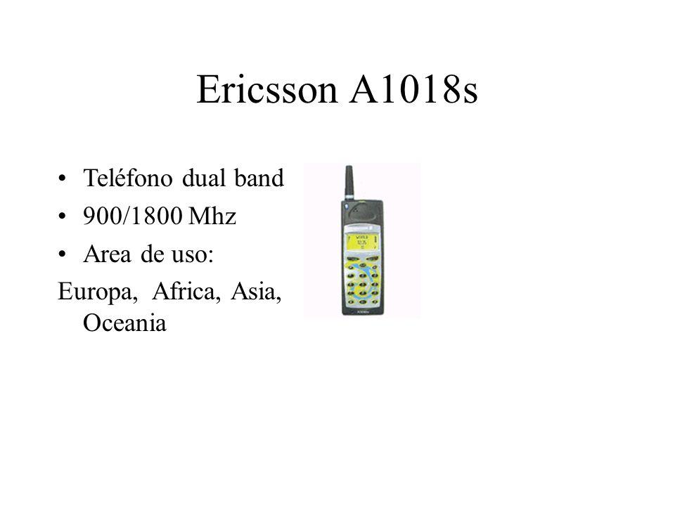 Ericsson A1018s Teléfono dual band 900/1800 Mhz Area de uso: Europa, Africa, Asia, Oceania
