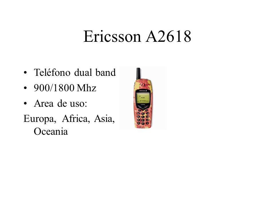 Ericsson A2618 Teléfono dual band 900/1800 Mhz Area de uso: Europa, Africa, Asia, Oceania