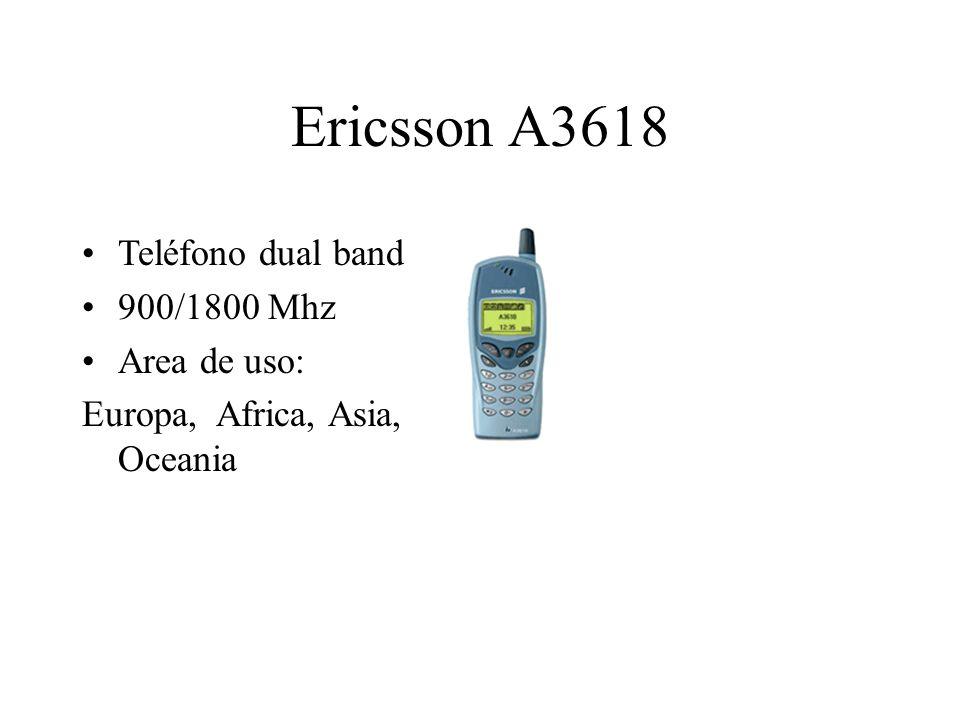 Ericsson A3618 Teléfono dual band 900/1800 Mhz Area de uso: Europa, Africa, Asia, Oceania