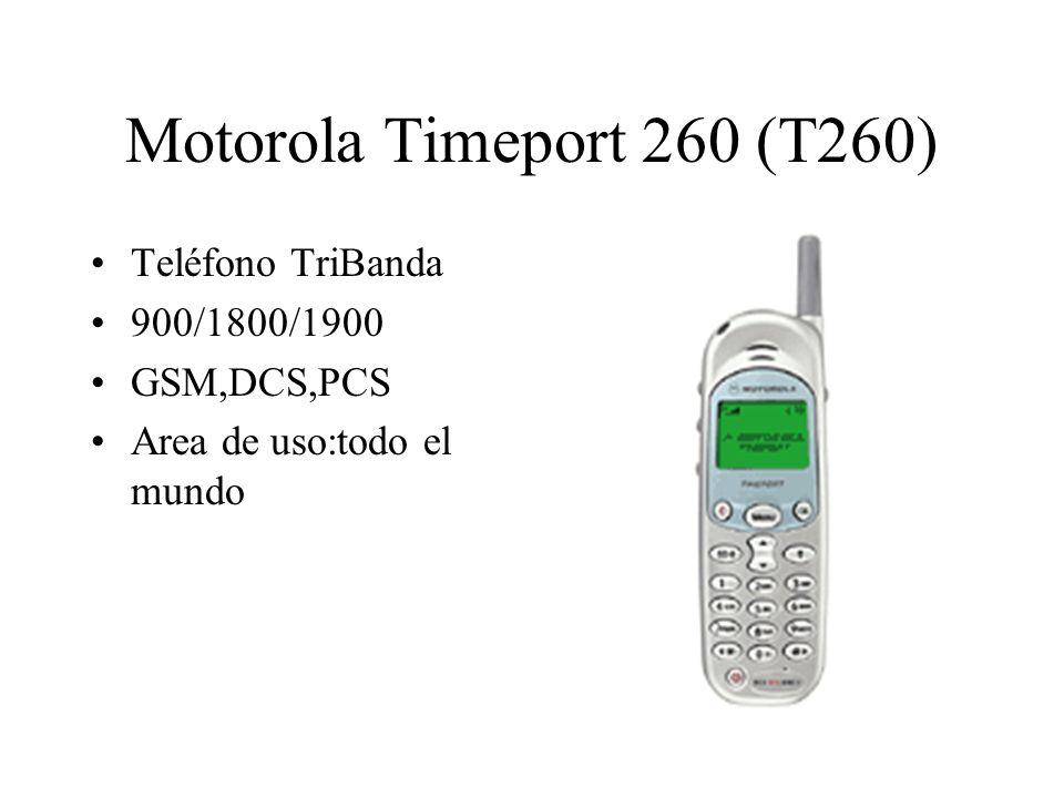 Motorola Timeport 260 (T260) Teléfono TriBanda 900/1800/1900 GSM,DCS,PCS Area de uso:todo el mundo